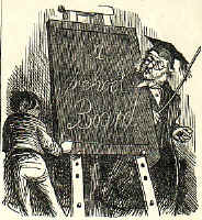Good Times For Dunces (school master with cane, a boy cowering behind a blackboard marked 'A School Board'). Click to enlarge.